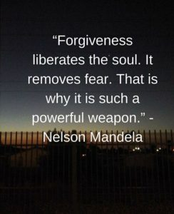 Nelson Mandela quotes on forgiveness